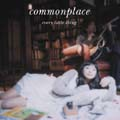 commonplace [CCCD]<通常盤>