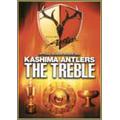 JリーグオフィシャルDVD THE TREBLE-2000シーズン~鹿島アントラーズ3冠制覇の軌跡