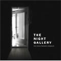 The Night Gallery -21st century psychedelic underground