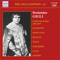 THE GIGLI EDITION VOL.12 -LONDON RECORDINGS 1946-1947:HALEVY:LA JUIVE/LALO:LE ROI D'YS/ETC:BENIAMINO GIGLI(T)/RAINALDO ZAMBONI(cond)/CGRO/ETC