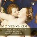 Monteverdi: Tasso Madrigals / Rinaldo Alessandrini, Concerto Italiano