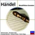 Handel: Blockfloten-Sonaten / Michala Petri(bfl), Elisabeth Selin(bfl), George Malcolm(cemb), Graham Sheen(fg), etc
