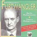 Previously Unissued Historic Recordings of Wilhelm Furtwangler (1939/1944/1953)