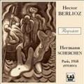 BERLIOZ:REQUIEM (4/7-9/1958):HERMANN SCHERCHEN(cond)/PARIS OPERA ORCHESTRA/ORTF CHORUS/JEAN GIRAUDEAU(T)