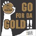 !!GO FOR DA GOLD!!
