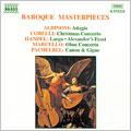 Baroque Masterpieces - Albinoni, Corelli, Handel, et al