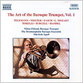 The Art of the Baroque Trumpet, Volume 1
