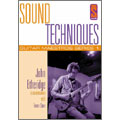 Sound Techniques : John Etheridge (EU)