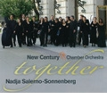 Together / Nadja Salerno-Sonnenberg, New Century Chamber Orchestra