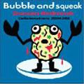 バブル・アンド・スクウィーク・コラボレーションズ 2004-2008