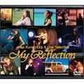 Mai Kuraki Clip & Live Selection「My Reflection」