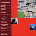 Ermano Maggini : Canto XIV -Urakami, Canto XVI, XXI (6/1997, 6/1998)