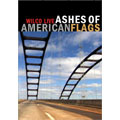 Ashes Of, American Flags