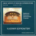 Vladimir Sofronitsky Vol.2 - Beethoven, Schumann, Rachmaninov, Prokofiev