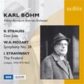 R.シュトラウス: 交響詩「ドン・ファン」、モーツァルト: 交響曲第28番、ストラヴィンスキー: バレエ音楽「火の鳥」組曲(1919年版)