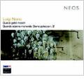 Luigi Nono: Guai ai Gelidi Mostri, Quando Stanno Morendo -Diario Polacco No.2 (1/2007)  / Andre Richard(cond), Experimentalstudio des SWR, etc