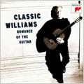 ベスト・クラシック100-6:ロマンス・オブ・ザ・ギター:ジョン・ウィリアムス(ギター)