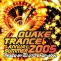 QUAKE TRANCE ANNUAL 2005 SUMMER