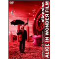 ALICE IN WONDEЯ FILM LIVE DVD