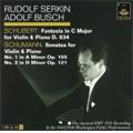 The Classical HMV 1931 Recording 1943/1946 Washington Public Performances :Schubert/Schumann :Adolf Busch(vn)/Rudolf Serkin(p)