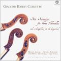 G.B.Cervetto: Six Sonatas for Three Cellos -No.1-No.6 (5/20-25/2005) / Martin Zeller(vc), Marco Frezzato(vc), Stefano Demicheli(cemb/org), etc