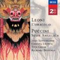 Leoni: L'oracolo; Puccini: Suor Angelica