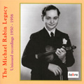 The Michael Rabin Legacy:Unissued Recordings 1950-56