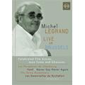 Legrand Live In Brussels -Film Scores Jazz Tunes & Chansons / Michel Legrand, Flemish Radio Orchestra, etc