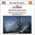 Guridi:Pyrenean Symphony/Amaya, Act Ii/Sword Dance:Juan Jose Mena