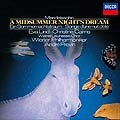 メンデルスゾーン: 劇音楽「真夏の夜の夢」 / アンドレ・プレヴィン, ウィーン・フィルハーモニー管弦楽団