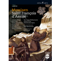 Messiaen: Saint Francois d'Assise / Ingo Metzmacher, Hague Philharmonic Orchestra, Chorus of De Nederlandse Opera, Camilla Tilling, Rod Gilfry, etc
