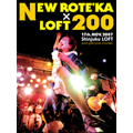 NEW ROTE'KA×LOFT200<初回生産限定盤>