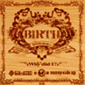 BIRTH~You're the only one Pt.2~feat.MAY'S  [CD+DVD]