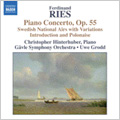F.Ries: Piano Concertos Vol.2 -Variations on Swedish National Airs Op.52, Introduction and Polonaise Op.174, etc (1/10-13/2006) / Christopher Hinterhuber(p), Uwe Grodd(cond), Gavle SO