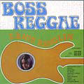 Boss Reggae : 1970