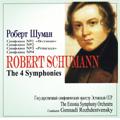 Schumann:Complete Symphonies:No.1-4 (1978):Gennady Rozhdestvensky(cond)/Estonian State Symphony Orchestra
