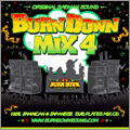 BURN DOWN MIX 4