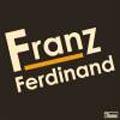 フランツ・フェルディナンド<通常価格盤>