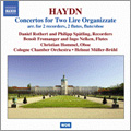 Haydn: Concertos for Two Lire Organizzate(arr. for 2 recorders, 2 flutes, flute/oboe) / Daniel Rothert and Philipp Spatling(bfl), Benoit Fromanger and Ingo Nelken(fl), Christian Hommel(ob), Helmut Muller-Bruhl(cond), Cologne Chamber Orchestra