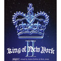 King of New York 2 ~mixed by Andre Collins & Nick Jones~