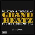 PROJECT DREAMS PT.3 ~Since 2002・・・~