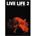 LIVE LIFE 2 ~Chara Tour 2008 「honey」~