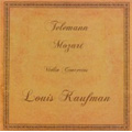 Louis Kaufman Plays Telemann and Mozart (1950-1952) / Denis Stevens(cond), Concert Hall Chamber Orchestra, Sam Zilverberg(ob). Fred Hausdoerfer(tp), etc