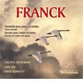 Franck: Piano Quintet (3/22 & 23/2006), Violin Sonata (2/3 & 4/2006) / Philippe Entremont(p), Dan Zhu(vn), Aron Quartet