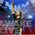 Awake Live (8/28/2007/in Salt Lake City)  / Josh Groban(vo), Angelique Kidjo(vo), Lucia Micarelli(vn) [CD+DVD]