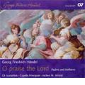 Handel : O Praise the Lord -Psalms and Anthems: Nisi Dominus HWV.238, Laudate Pueri HWV.237, etc (2/2008) / Jochen M.Arnold(cond), Gli Scarlattisti, Capella Principale
