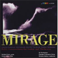Mirage -Baltic Compositions for Guitar and Orchestra: A.Senderovas, E.Esenvalds, A.Part, T.Korvits, etc / Reinbert Evers(g), Donatas Katkus(cond), St. Christopher Chamber Orchestra Vilnius, etc