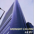 MIDNIGHT CALLING