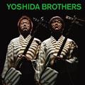 Yoshida Brothers  [CD+DVD]<初回生産限定盤>