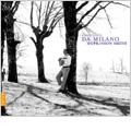 F.da Milano: Il Divino -Fantasias, Saltarello il Pescatore, Ballo Doma la Donna, etc / Hopkinson Smith(lute)